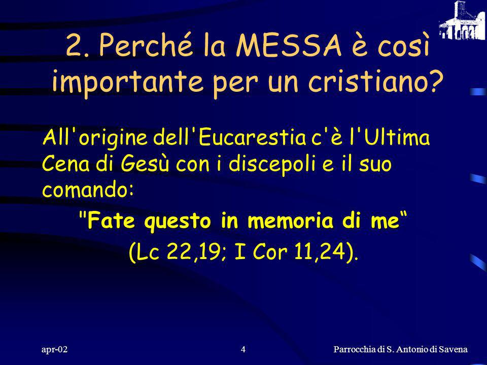 2. Perché la MESSA è così importante per un cristiano