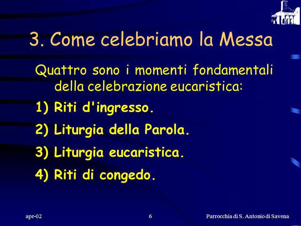 3. Come celebriamo la Messa