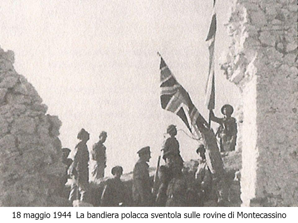 18 maggio 1944 La bandiera polacca sventola sulle rovine di Montecassino