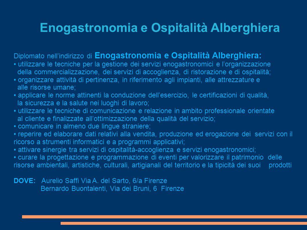 Enogastronomia e Ospitalità Alberghiera