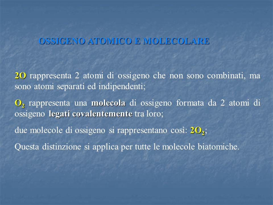 OSSIGENO ATOMICO E MOLECOLARE
