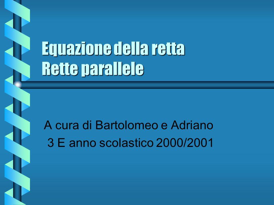 Equazione della retta Rette parallele