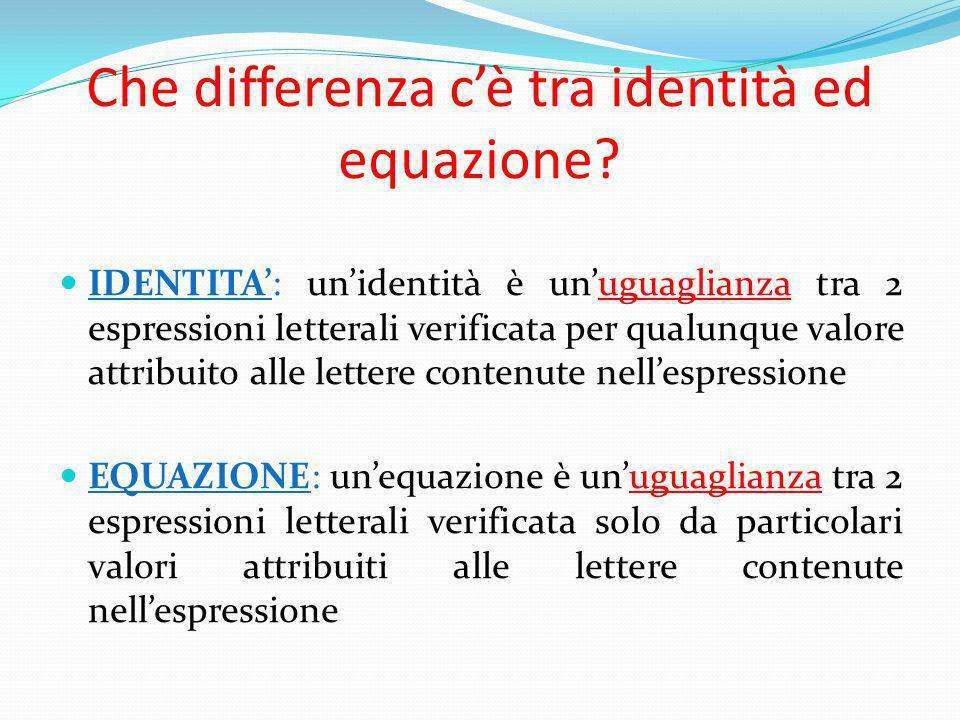 Che differenza c'è tra identità ed equazione
