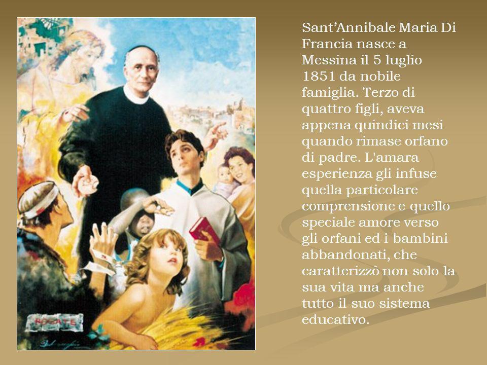 Sant'Annibale Maria Di Francia nasce a Messina il 5 luglio 1851 da nobile famiglia.