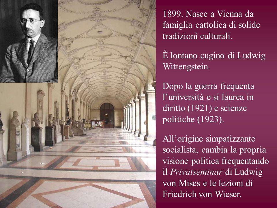 1899. Nasce a Vienna da famiglia cattolica di solide tradizioni culturali.