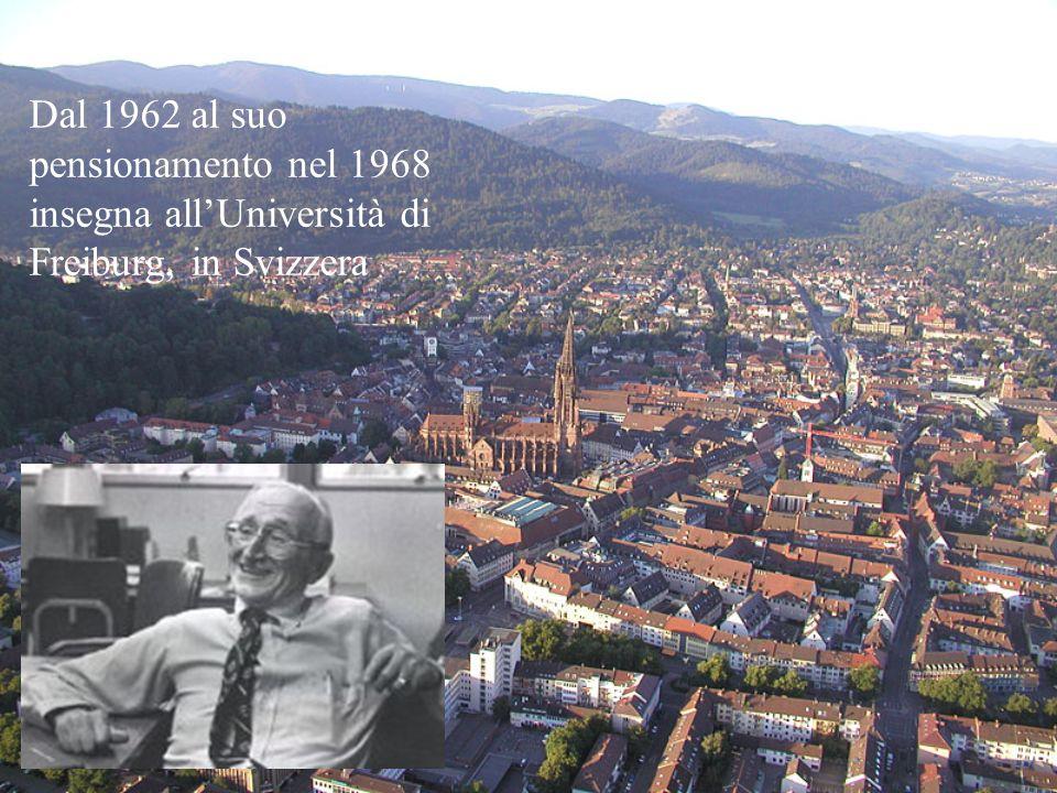 Dal 1962 al suo pensionamento nel 1968 insegna all'Università di Freiburg, in Svizzera