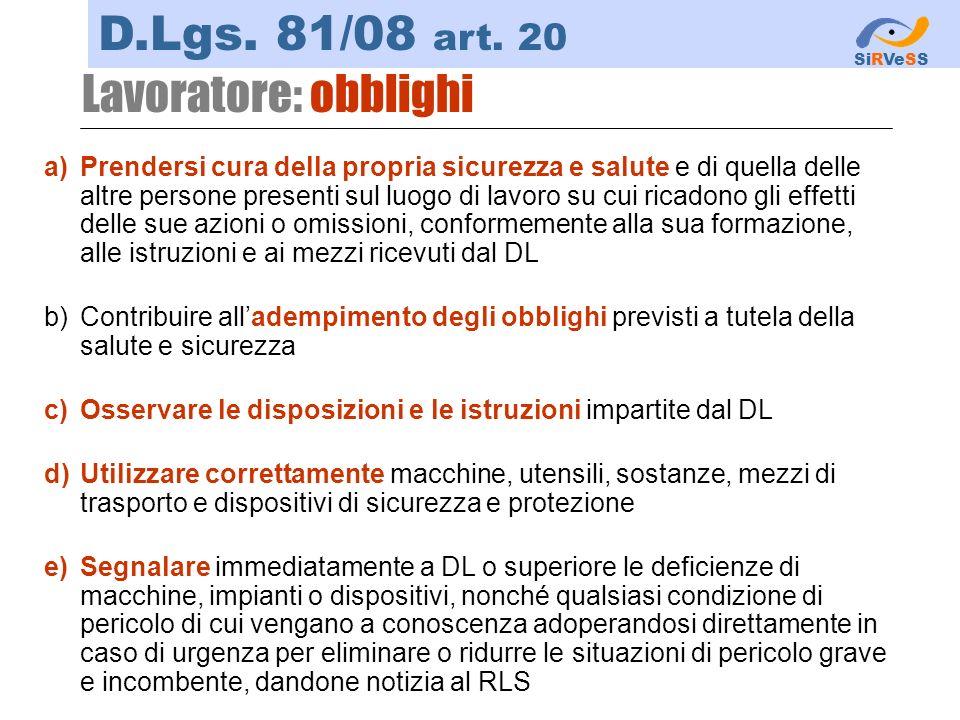 D.Lgs. 81/08 art. 20 Lavoratore: obblighi