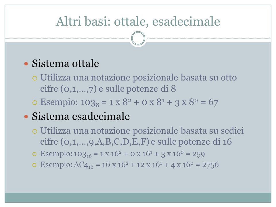Altri basi: ottale, esadecimale