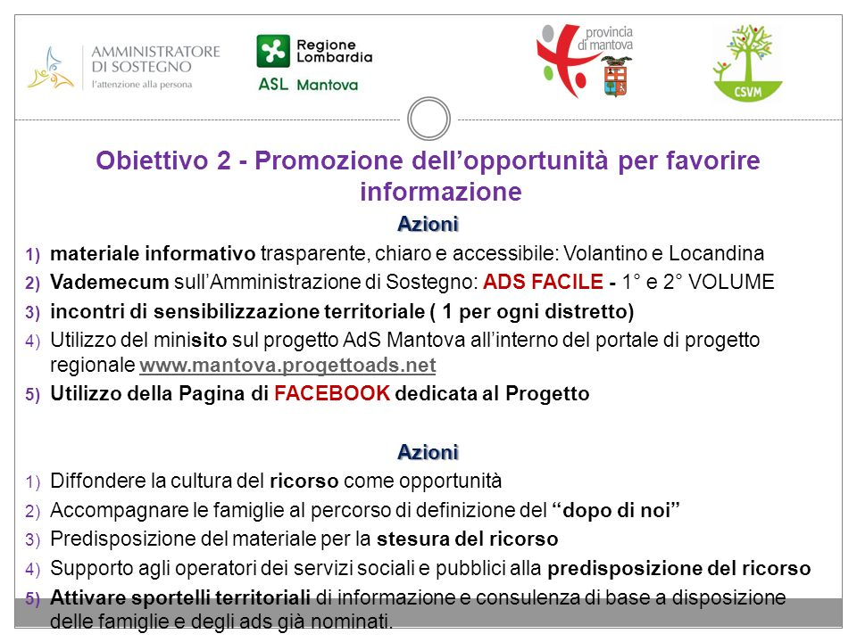 Obiettivo 2 - Promozione dell'opportunità per favorire informazione