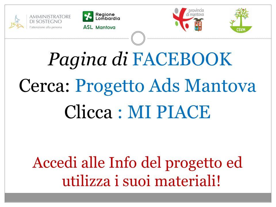 Cerca: Progetto Ads Mantova Clicca : MI PIACE