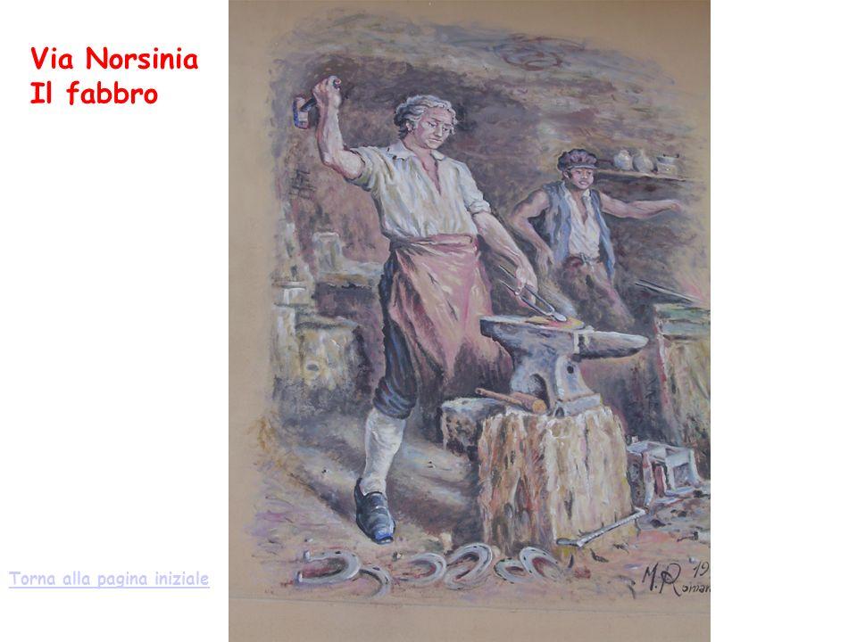 Via Norsinia Il fabbro Torna alla pagina iniziale