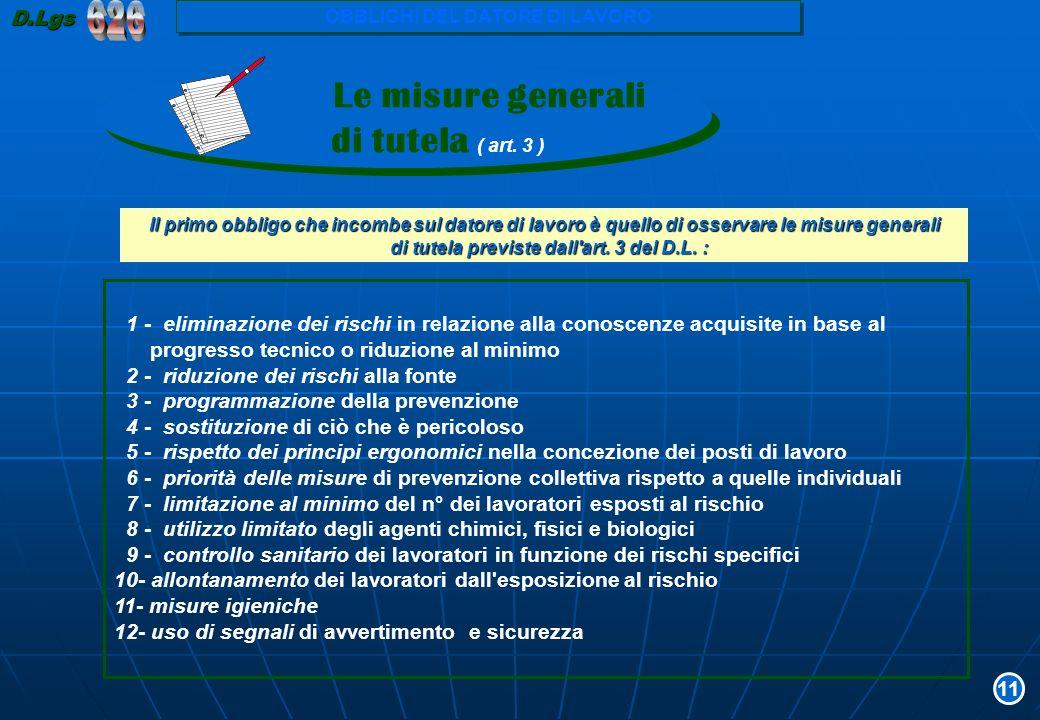 626 Le misure generali di tutela ( art. 3 ) D.Lgs