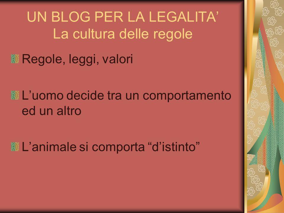 UN BLOG PER LA LEGALITA' La cultura delle regole