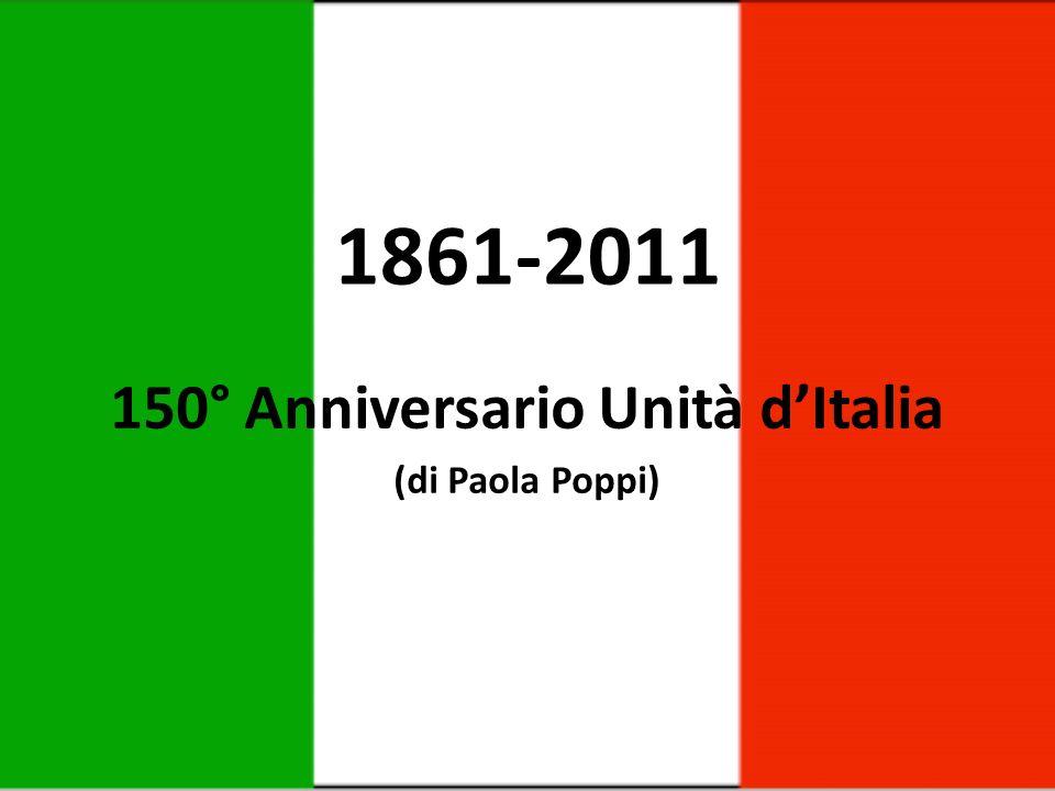 150° Anniversario Unità d'Italia (di Paola Poppi)