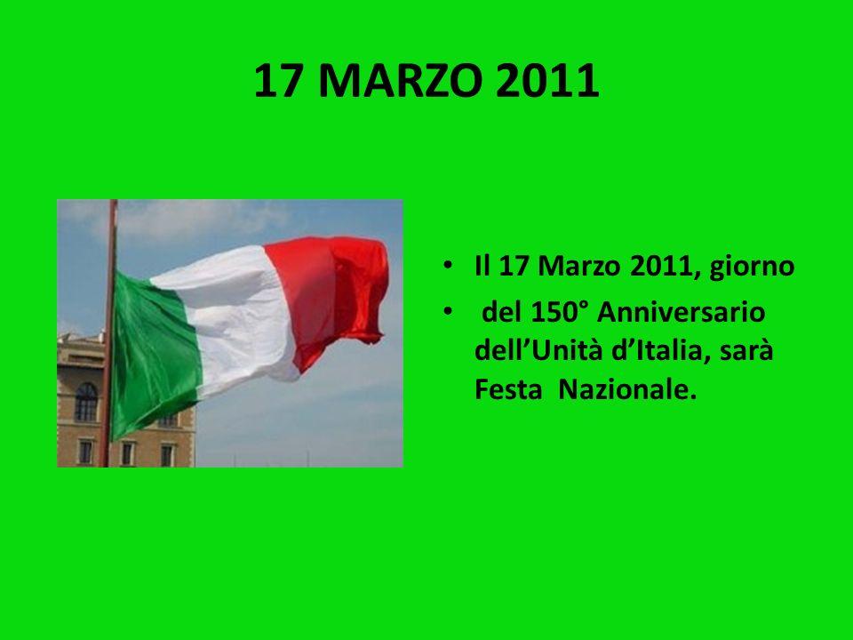 17 MARZO 2011Il 17 Marzo 2011, giorno.