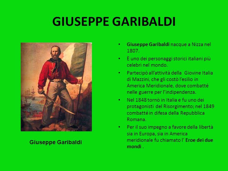 GIUSEPPE GARIBALDI Giuseppe Garibaldi