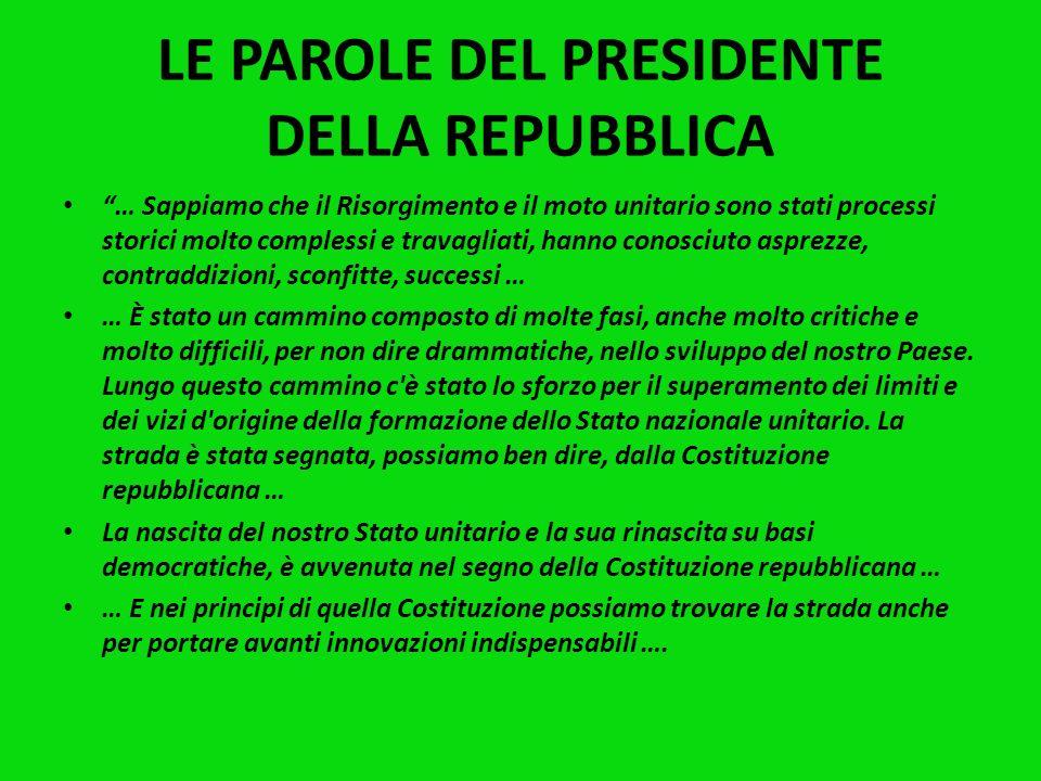 LE PAROLE DEL PRESIDENTE DELLA REPUBBLICA