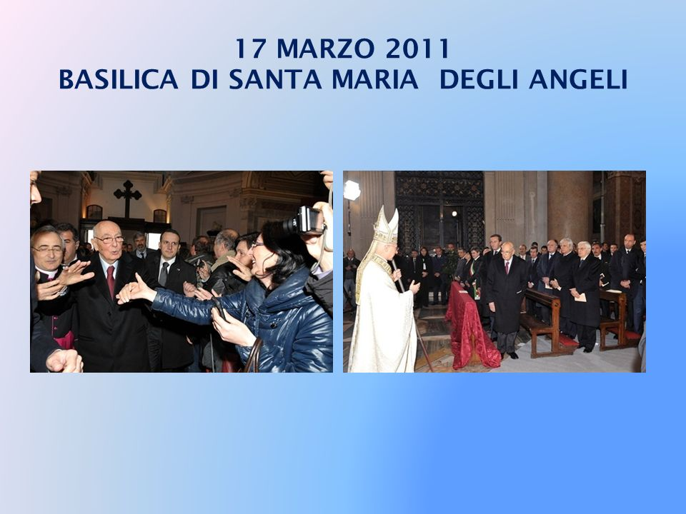 17 MARZO 2011 BASILICA DI SANTA MARIA DEGLI ANGELI