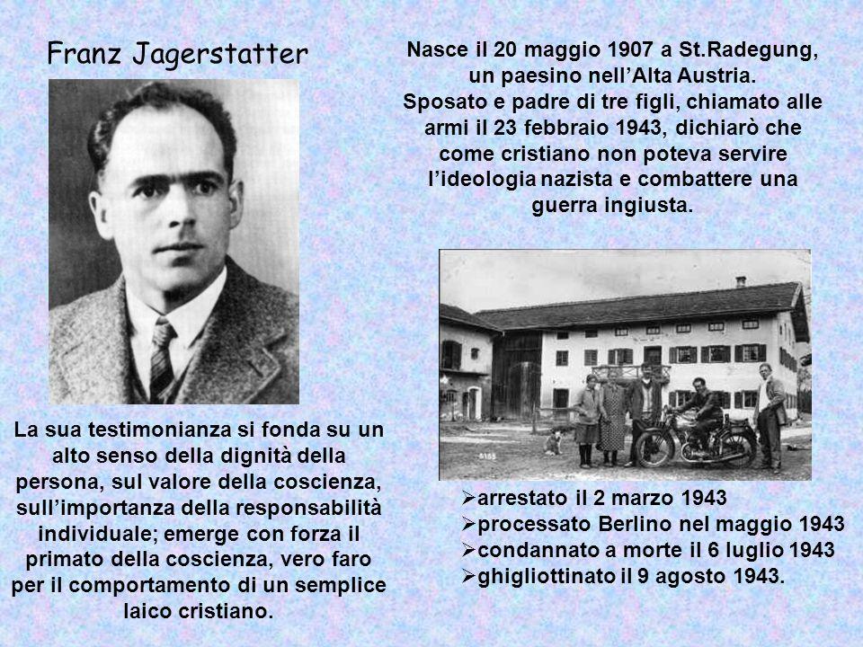 Nasce il 20 maggio 1907 a St.Radegung, un paesino nell'Alta Austria.