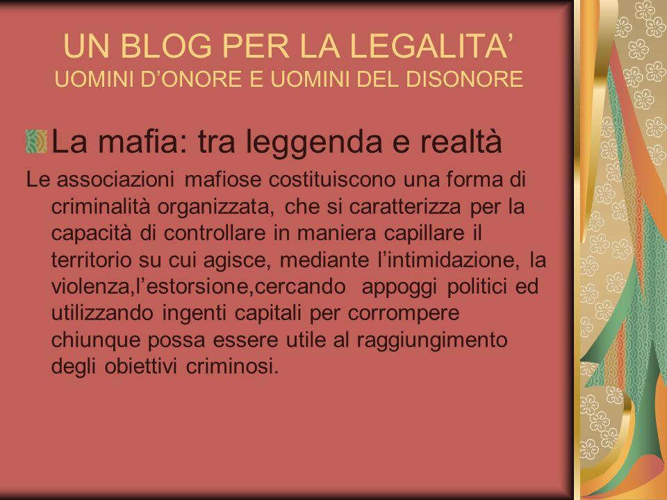 UN BLOG PER LA LEGALITA' UOMINI D'ONORE E UOMINI DEL DISONORE