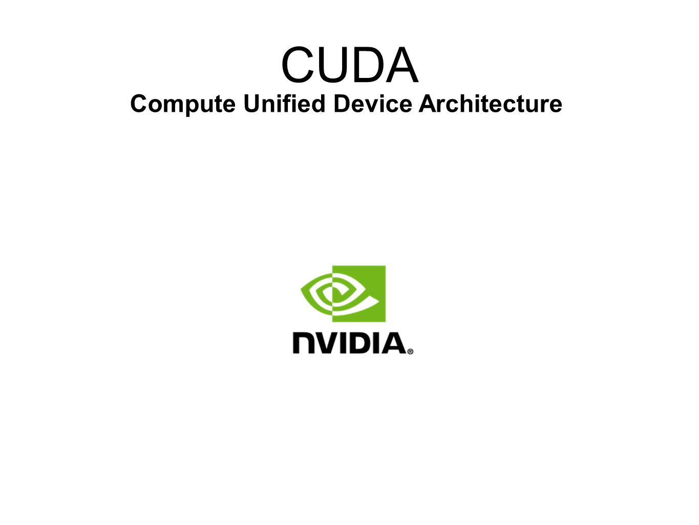 CUDA Compute Unified Device Architecture