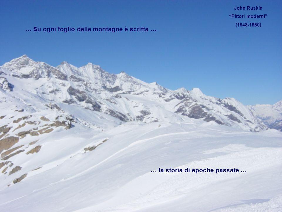 … Su ogni foglio delle montagne è scritta …
