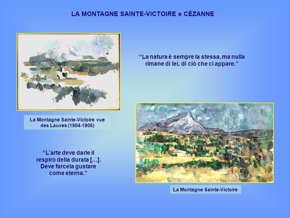LA MONTAGNE SAINTE-VICTOIRE e CÈZANNE
