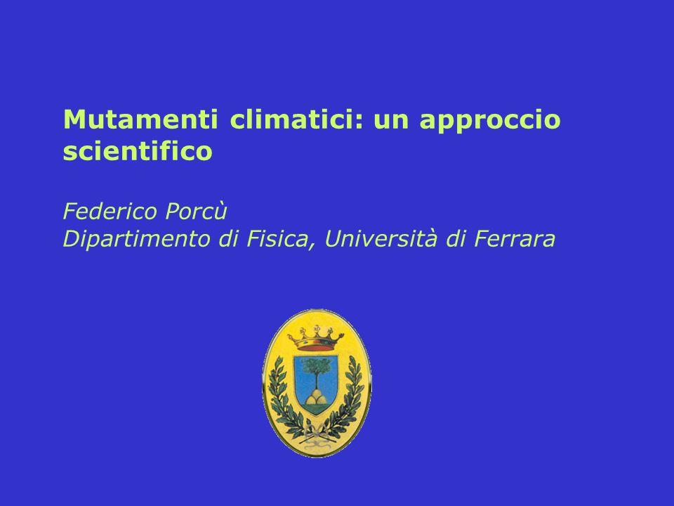 Mutamenti climatici: un approccio scientifico