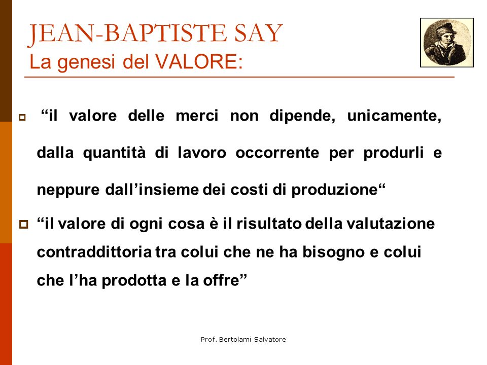 JEAN-BAPTISTE SAY La genesi del VALORE:
