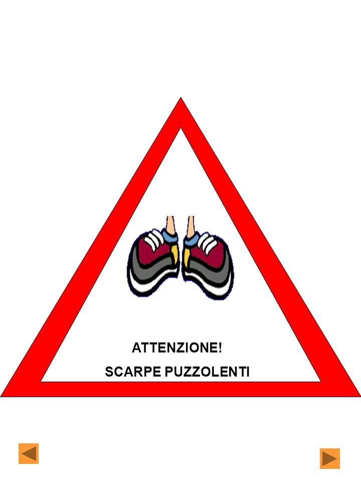 ATTENZIONE! SCARPE PUZZOLENTI