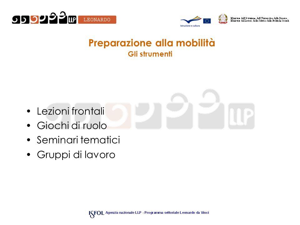 Preparazione alla mobilità Gli strumenti
