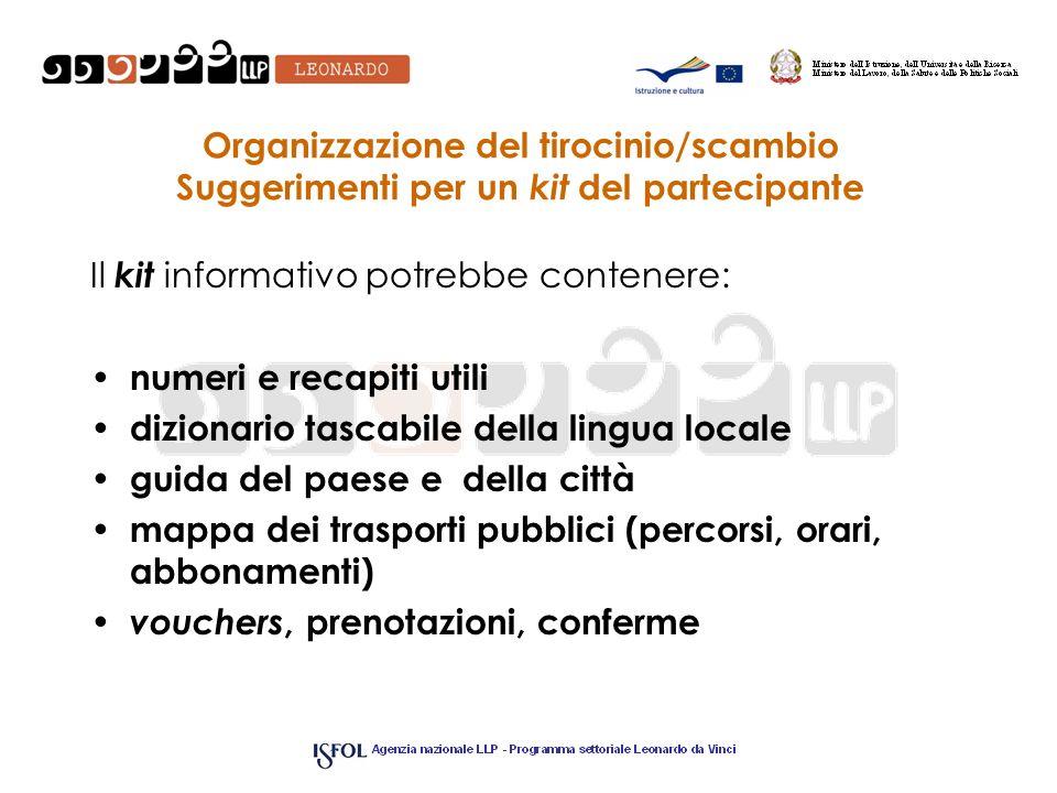 Organizzazione del tirocinio/scambio Suggerimenti per un kit del partecipante