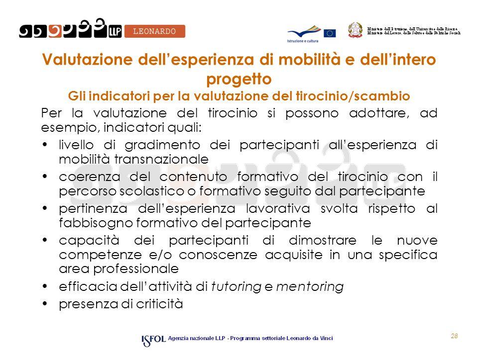 Valutazione dell'esperienza di mobilità e dell'intero progetto Gli indicatori per la valutazione del tirocinio/scambio