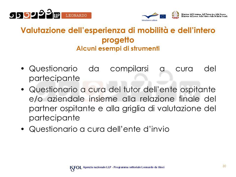 Valutazione dell'esperienza di mobilità e dell'intero progetto Alcuni esempi di strumenti