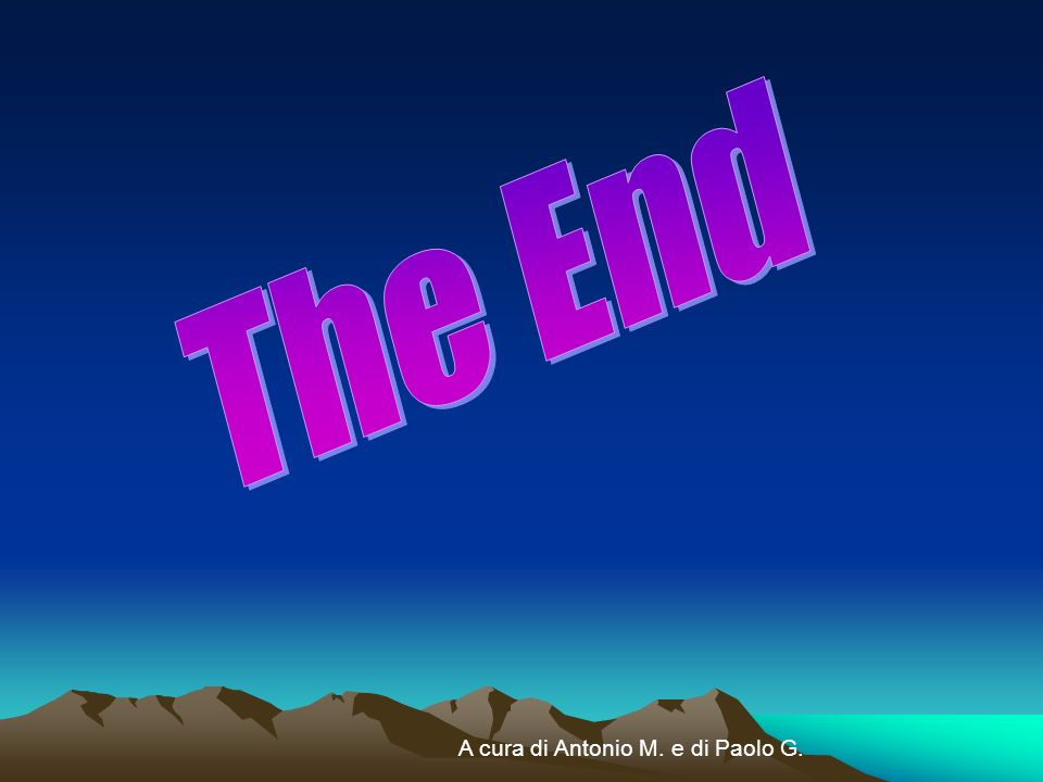 The End A cura di Antonio M. e di Paolo G.