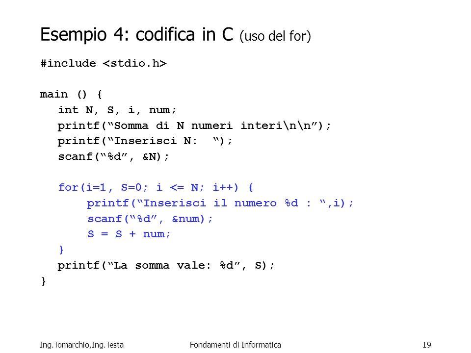 Esempio 4: codifica in C (uso del for)