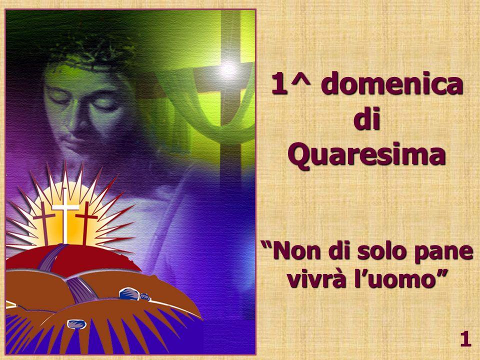 1^ domenica di Quaresima