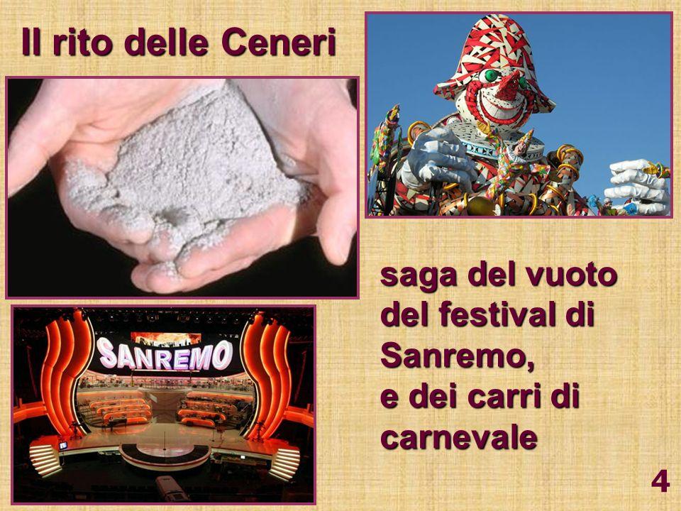 Il rito delle Ceneri saga del vuoto del festival di Sanremo,