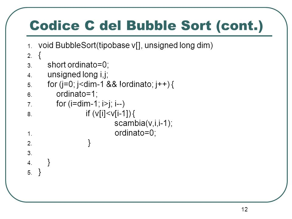 Codice C del Bubble Sort (cont.)
