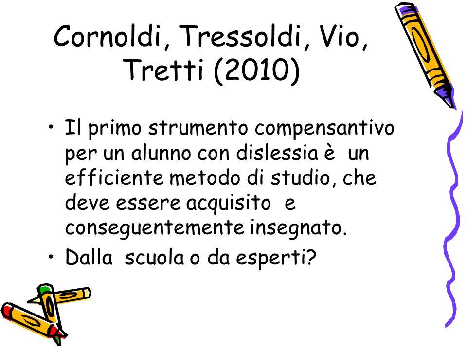 Cornoldi, Tressoldi, Vio, Tretti (2010)