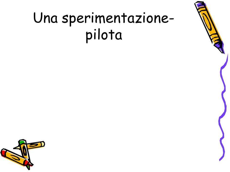 Una sperimentazione-pilota