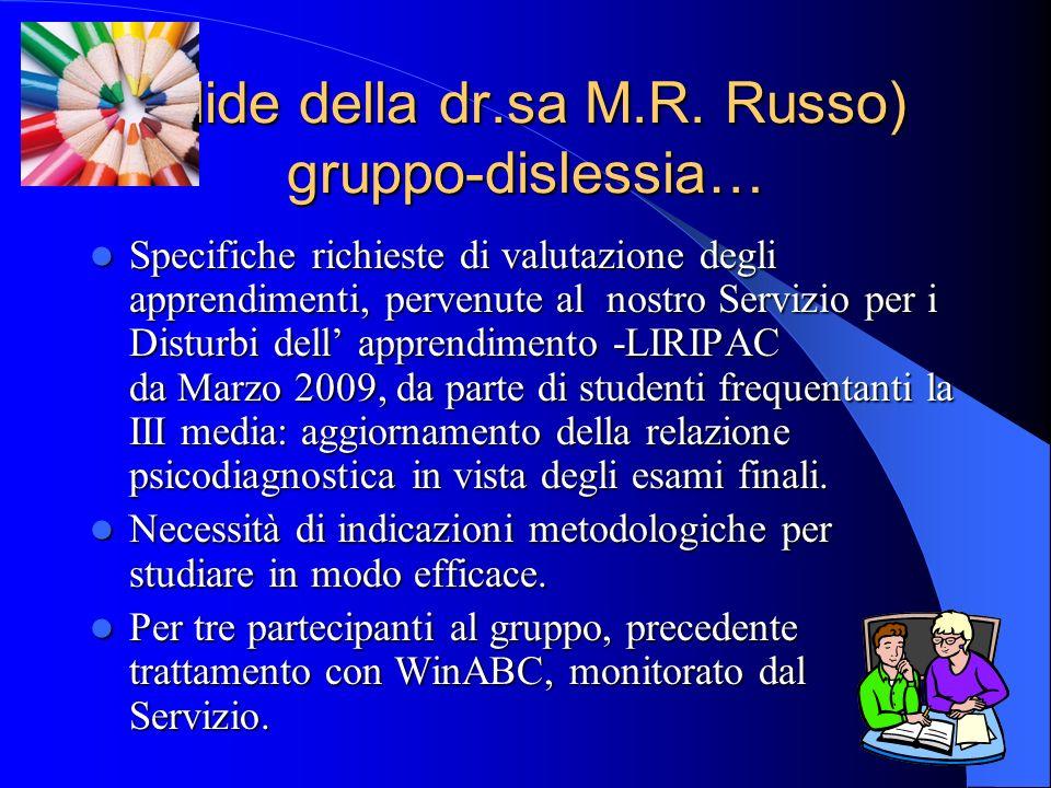 (slide della dr.sa M.R. Russo) gruppo-dislessia…