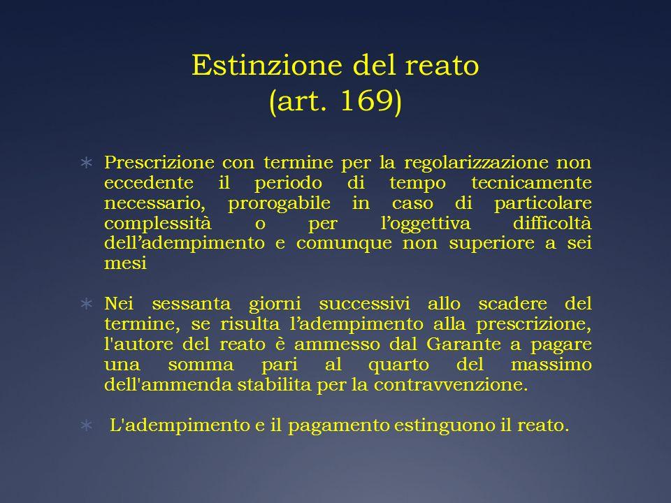 Estinzione del reato (art. 169)