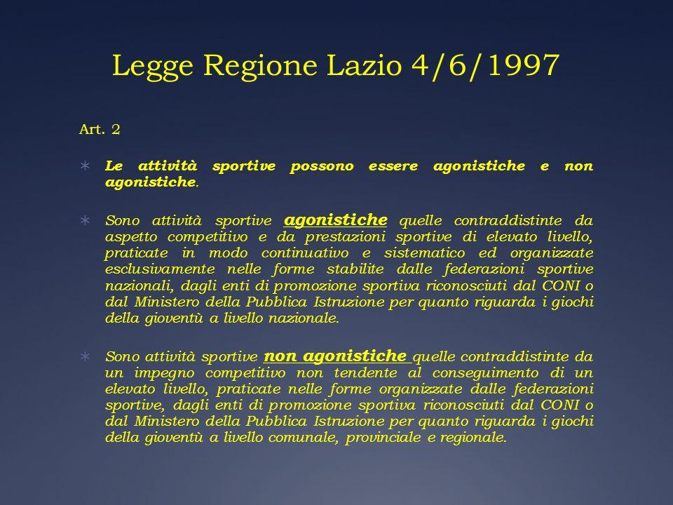 Legge Regione Lazio 4/6/1997 Art. 2