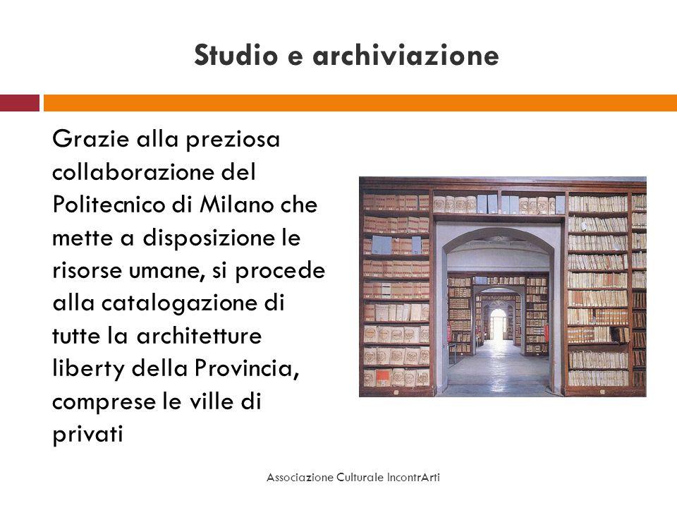 Studio e archiviazione