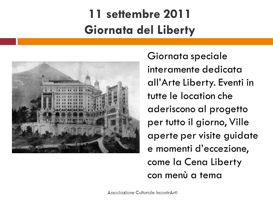 11 settembre 2011 Giornata del Liberty