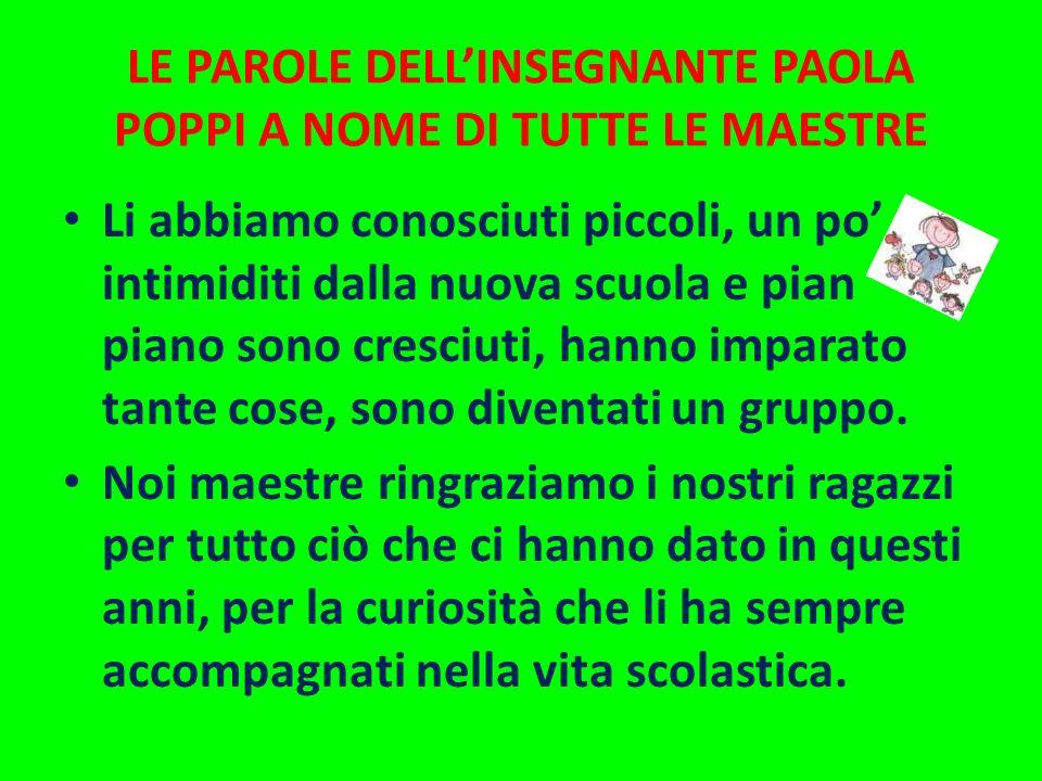 LE PAROLE DELL'INSEGNANTE PAOLA POPPI A NOME DI TUTTE LE MAESTRE