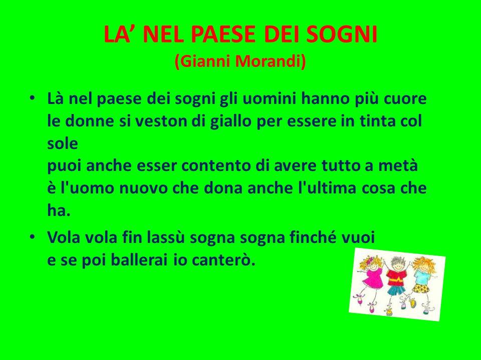 LA' NEL PAESE DEI SOGNI (Gianni Morandi)
