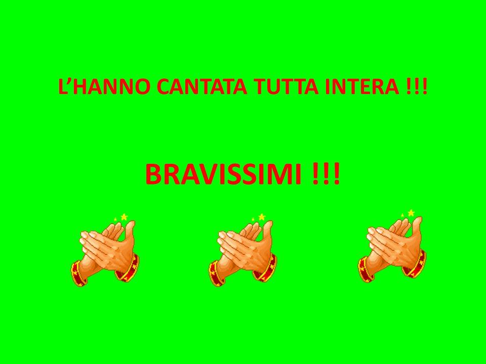L'HANNO CANTATA TUTTA INTERA !!!