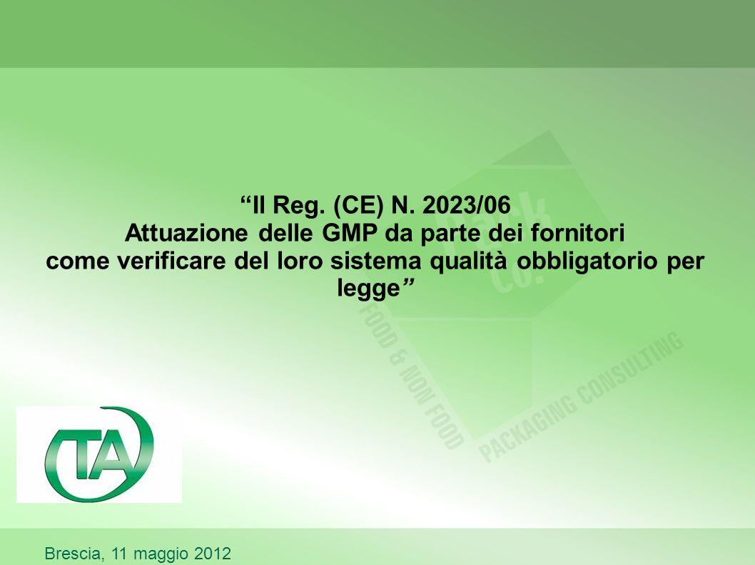 Il Reg. (CE) N. 2023/06 Attuazione delle GMP da parte dei fornitori come verificare del loro sistema qualità obbligatorio per legge